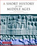 A Short History of the Middle Ages : From C. 300 to C. 1150, Rosenwein, Barbara H., 1442601221