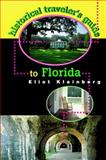 Historical Traveler's Guide to Florida, Eliot Kleinberg, 1561641227