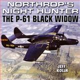 Northrop's Night Hunter, Jeff Kolln, 1580071228