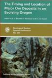 The Timing and Location of Major Ore Deposits in an Evolving Orogen, Derek J. Blundell, 186239122X