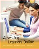 Assessing Learners Online, Oosterhof, Albert and Ely, Donald P., 0130911224
