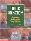 Making Connections : Reading and Understanding College Textbooks, Allen, Sheila, 015507122X