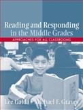 Reading and Responding in the Middle Grades : Approaches for All Classrooms, Galda, Lee and Graves, Michael F., 0205491227