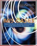 MIS Cases : Solving Small Business Scenarios Using Application Software, Gardner, Cynthia and Rathswohl, Eugene, 0470101229