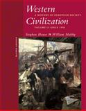 Western Civilization : A History of European Society - Since 1550, Hause, Steven and Maltby, William, 0534621228
