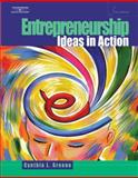 Entrepreneurship : Ideas in Action, Greene, Cynthia L., 0538441224