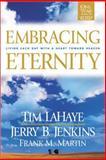 Embracing Eternity, Tim LaHaye and Jerry B. Jenkins, 0842371222