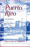 Puerto Rico : An Interpretive History from Precolumbian Times To 1900, De Wagenheim, Olga Jimenez, 1558761225