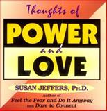 Thoughts of Power and Love, Susan Jeffers, 156170122X