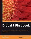 Drupal 7 First Look : Learn the New Features of Drupal 7, How They Work and How They Will Impact You, Noble, Mark, 1849511225