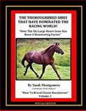 The Thoroughbred Sires That Have Dominated the Racing World, Sarah Montgomery, 1490581227
