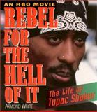 Rebel for the Hell of It, Armond White, 1560251220
