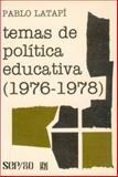 Temas de Política Educativa (1976-1978), Latapí, Pablo, 9681611225