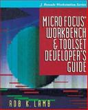 Micro Focus Workbench and Toolset Developer's Guide, Lamb, Ron K., 0070361223
