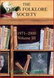 The Texas Folklore Society, 1971-2000, Francis Edward Abernethy, 1574411225