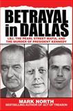 Betrayal in Dallas, Mark North, 1626361223
