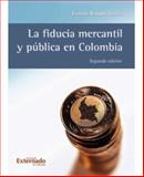 La Fiducia Mercantil y Pública en Colombia, Rengifo García, Ernesto, 9587101227