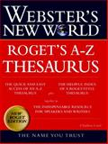 Webster's New World Roget's A-Z Thesaurus, Charlton Grant Laird and Michael E. Agnes, 0028631226