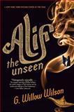 Alif the Unseen, G. Willow Wilson, 0802121225