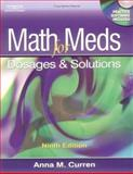Math for Meds : Dosage and Solutions, Curren, Anna M., 1401831222