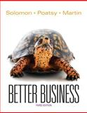Better Business Plus 2014 MyBizLab with Pearson EText -- Access Card Package, Solomon, Michael R. and Poatsy, Mary Anne, 0133871223