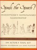 Speak the Speech! 1st Edition