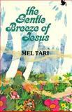 Gentle Breeze of Jesus, Mel Tari, 0892211229