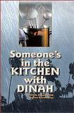 Someone's in the Kitchen with Dinah, Barbara Peaarson Arau, 0930751221