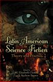 Latin American Science Fiction : Theory and Practice, , 1137281227