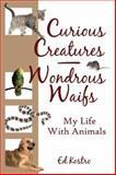 Curious Creatures - Wondrous Waifs, Ed Kostro, 1413701221