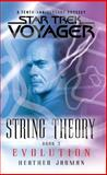Star Trek: Voyager: String Theory #3: Evolution, Heather Jarman, 1476791228