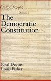 The Democratic Constitution, Devins, Neal E. and Fisher, Louis, 0195171225