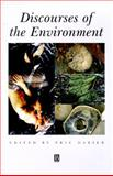 Discourses of the Environment, , 0631211225