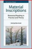 Material Inscriptions : Rhetorical Reading in Practice and Theory, Warminski, Andrzej, 0748681221