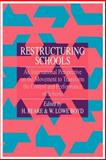 Restructuring Schools : An International Perspective on the Movement to Transform the Control and Performance of Schools, W. Lowe Boyd, 0750701226