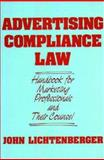 Advertising Compliance Law, John Lichtenberger, 0899301223