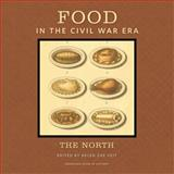 Food in the Civil War Era, , 1611861225