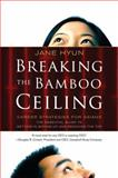 Breaking the Bamboo Ceiling, Jane Hyun, 0060731222