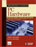 Mike Meyers' A+ Guide to PC Hardware, Meyers, Michael, 007223122X