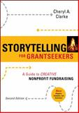 Storytelling for Grantseekers 2nd Edition