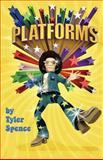 Platforms, Tyler Spence, 1460211227