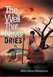 The Well That Never Dries, Willia ''Winnie'' Momberere, 1469151227