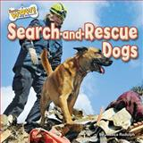 Search-And-Rescue Dogs, Jessica Rudolph, 1627241221