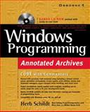 Windows Programming Annotated Archives, Schildt, Herbert, 0072121238
