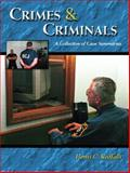 Crimes and Criminals : A Collection of Case Summaries, Raffalli, Henri C., 0130911232