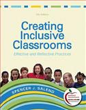 Creating Inclusive Classrooms : Effective and Reflective Practices (with MyEducationLab), Salend, Spencer J., 0131381237