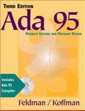 ADA 95 : Problem Solving and Program Design, Feldman, Michael B. and Koffman, Elliot B., 020136123X
