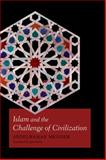 Islam and the Challenge of Civilization, Abdelwahab Meddeb, 0823251233
