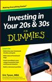 Investing in Your 20s and 30s for Dummies, Eric Tyson, 1118411234