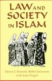 Law and Society in Islam, Stewart, Devin J. and Johansen, Baber, 1558761233